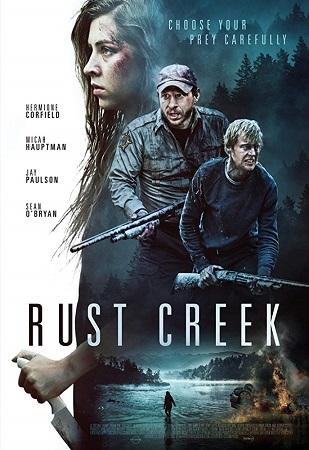 Ржавый ручей (Rust Creek) 2018 смотреть онлайн