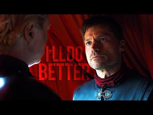 Jaime Brienne   I'll do better  