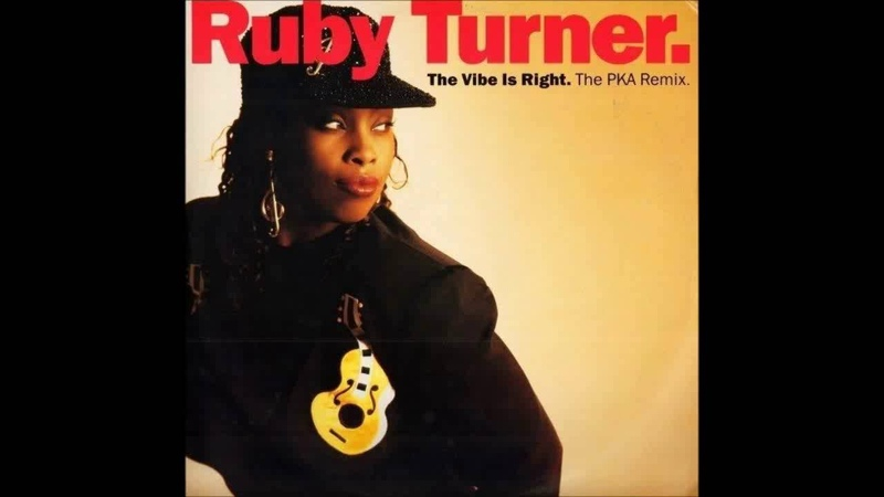 (1991) Ruby Turner - The Vibe Is Right [Phil Kelsey The PKA Sax Edit RMX]