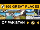 100 Great Scenic Places of Pakistan 12 5 min Full HD