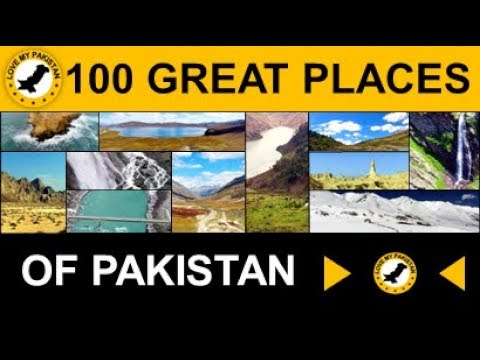 100 Great Scenic Places of Pakistan (12.5 min - Full HD)