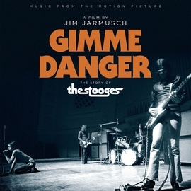 """The Stooges альбом Music From The Motion Picture """"Gimme Danger"""""""
