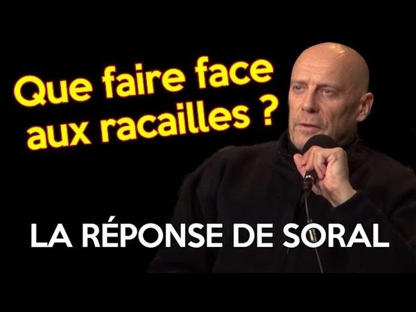 Que faire face aux racailles La réponse dAlain Soral
