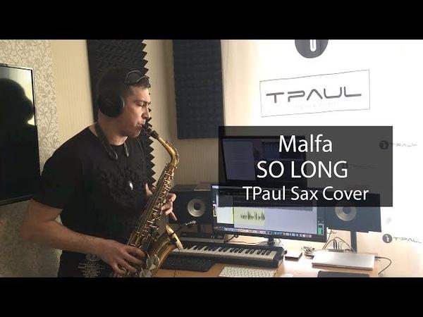 Malfa - So Long (Sax Cover)