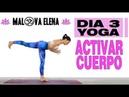 Activa CUERPO con YOGA - Respiración SOLAR | Dia 3 Semana de Yoga con Elena Malova