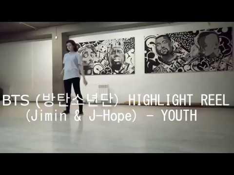 BTS 방탄소년단 HIGHLIGHT REEL Jimin J Hope YOUTH Dance Cover