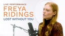 Freya Ridings Lost Without You Official Performance Vevo