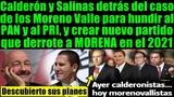 FECAL y Salinas armaron show de Moreno Valle para crear un nuevo partido y derrotar a AMLO y MORENA.