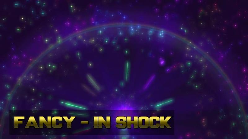 FANCY - In Shock (DJ Eurobeat Mix)