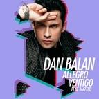 Dan Balan альбом Allegro Ventigo (feat. Matteo)