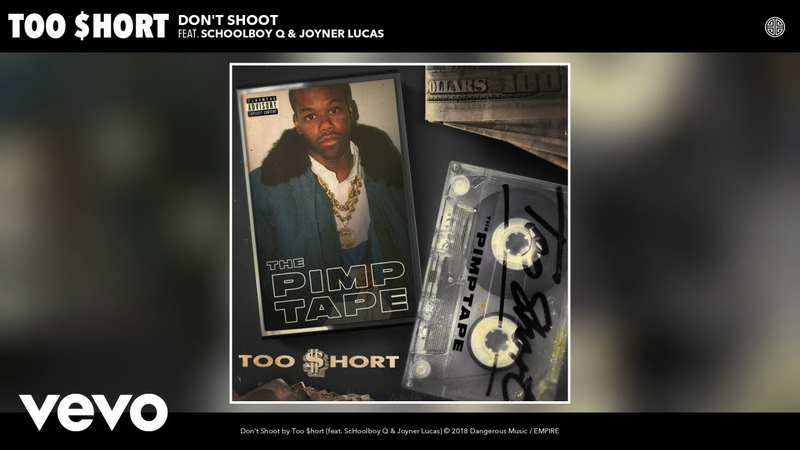 Too $hort - Don't Shoot (Audio) ft. ScHoolboy Q, Joyner Lucas