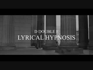 D Double E - Lyrical Hypnosis (Official Music Video)