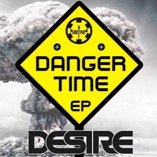 Desire альбом Danger Time