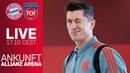 LIVE 🔴 FC Bayerns Ankunft in der Allianz Arena FC Bayern - 1. FC Heidenheim