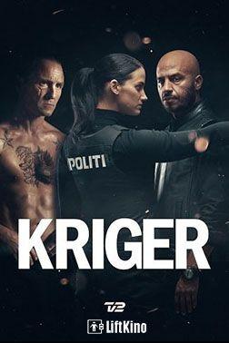 Воин (мини-сериал 2018 – ...) Kriger  смотреть онлайн