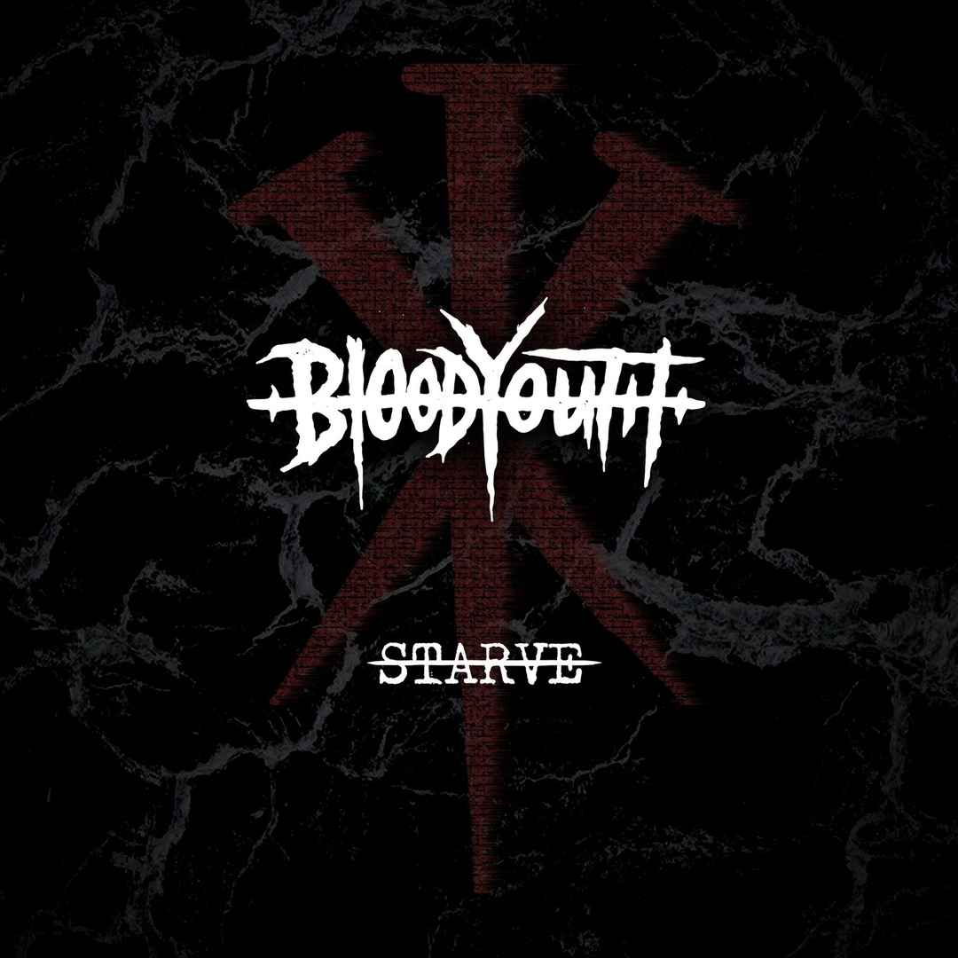 Blood Youth - Starve (Single)
