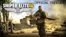 Official Treiller - Sniper Elite 3