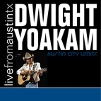 Dwight Yoakam альбом Live from Austin, TX: Dwight Yoakam