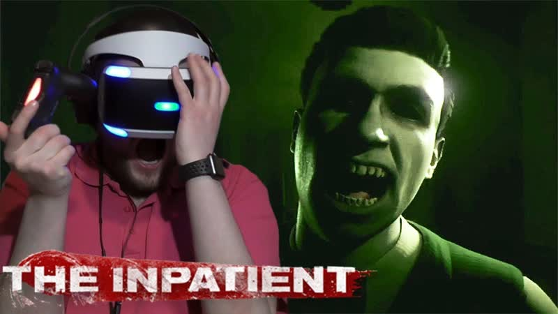 Kuplinov ► Play СВЕЖИЙ ХОРРОР ДЛЯ PS VR ► The Inpatient 1