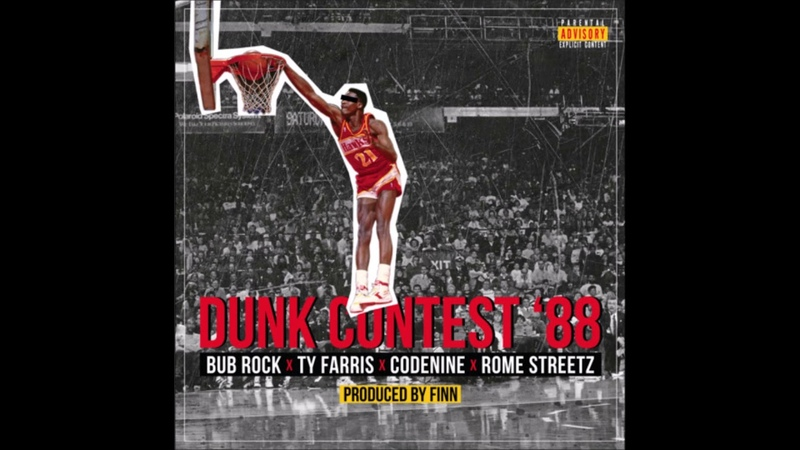 BUB ROCK - Dunk Contest 88 feat. Ty Farris, Codenine Rome Streetz (Prod. By Finn)