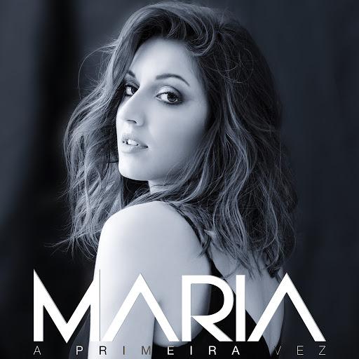 Мария альбом A Primeira Vez
