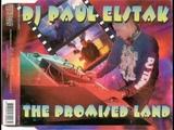 DJ Paul Elstak - The Promised Land