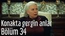İstanbullu Gelin 34. Bölüm - Konakta Gergin Anlar