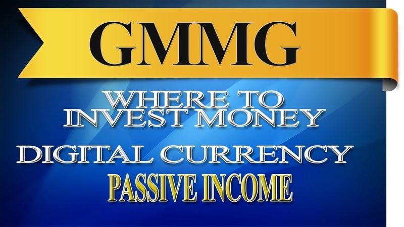 Where to invest money GMMG investments cryptocurrency passive income