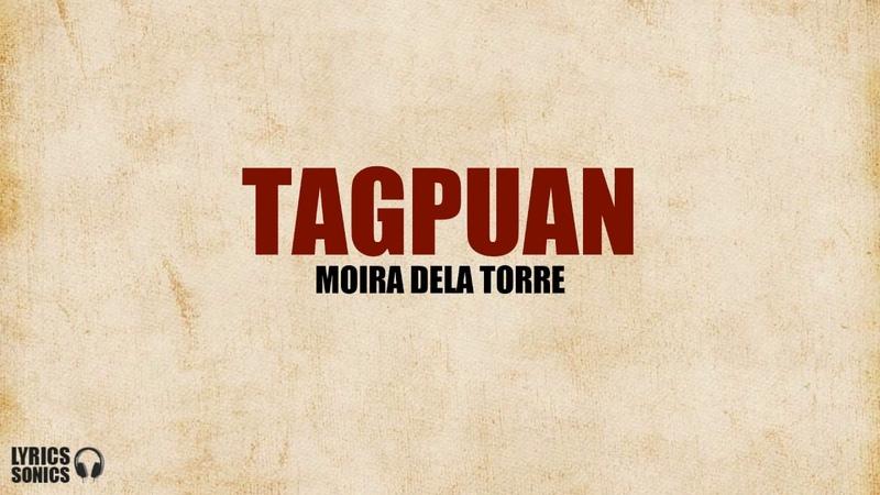 Moira Dela Torre - Tagpuan (Lyrics)
