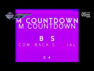 190404 M!Countdown BTS COMEBACK SPOILER