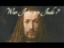 ∞ War Jesus ein Jude _ ✠