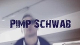 Pimp Schwab - Не Гони Еба (ORIGINAL VERSION) VIDEO