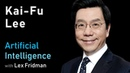 Kai-Fu Lee: AI Superpowers - China and Silicon Valley   Artificial Intelligence (AI) Podcast