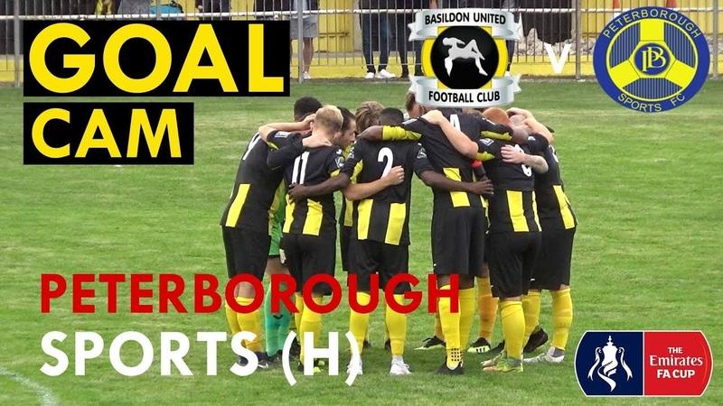 GOAL CAM | Peterborough Sports FC - FA Cup 8/9/18
