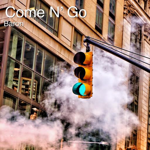 Baron альбом Come N' Go