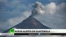 Nueva alerta por el Volcán de Fuego en Guatemala