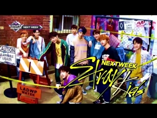 [180802] Stray Kids » MCountdown Next Week COMEBACK STAGE
