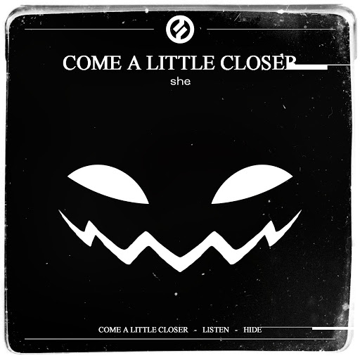 She альбом Come a Little Closer