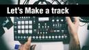 Let's Make a Dub Techno track Elektron Analog RYTM