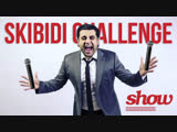 Show Time Skibidi Challenge