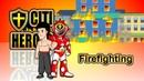 Citi Heroes EP62 Firefighting