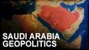 Geopolitics of Saudi Arabia