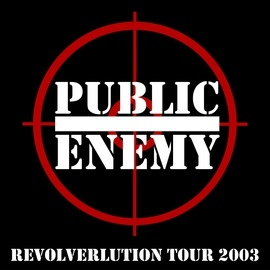 Public Enemy альбом Revolverlution Tour 2003