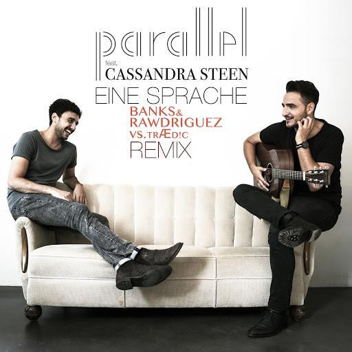 Parallel альбом Eine Sprache (Banks & Rawdriguez vs. TRÆD!C Remix)