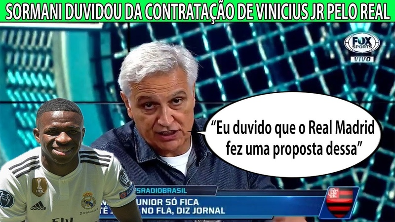 Duvido que o Real Madrid fez uma proposta dessa Sormani duvidou da contratação de Vinicius jr