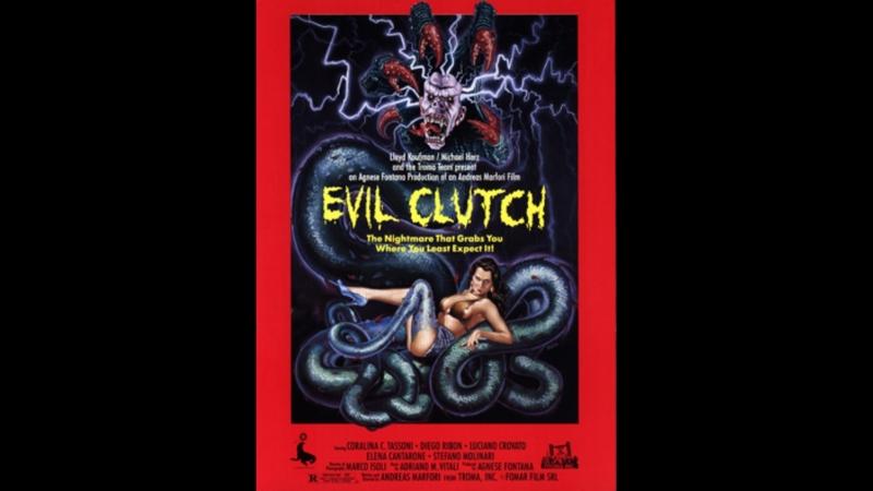 Il Bosco / Evil Clutch / В когтях демона (1988)