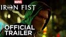 Трейлер 2 сезона сериала Железный кулак Iron Fist Netflix ENG 2018