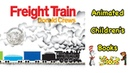 Freight Train Animated Children's Book