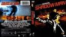 Тени прошлого / Shadow Man (2006) - боевик, триллер