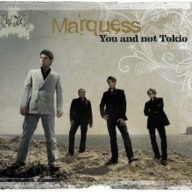 Marquess альбом You And Not Tokio